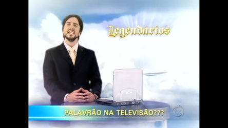Legendários faz enquete sobre palavrão na TV - Entretenimento ...