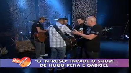 """""""O Intruso"""" invade o show de Hugo Pena e Gabriel - Record Play ..."""