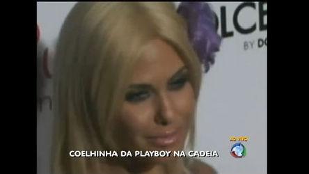 Ex- coelhinha da Playboy é presa por suspeita de agressão ao marido