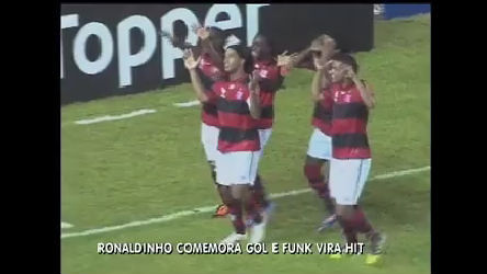 Funk vira sucesso após dança de Ronaldinho em gol do Flamengo ...