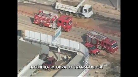 Obra da Transcarioca tem princípio de incêndio na zona oeste (RJ ...