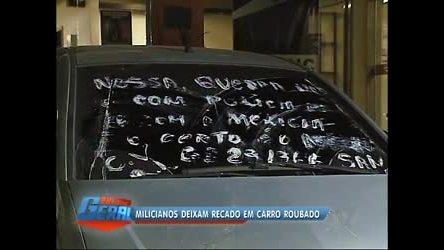 Traficantes ameaçam milicianos com recado em vidro de carro na ...