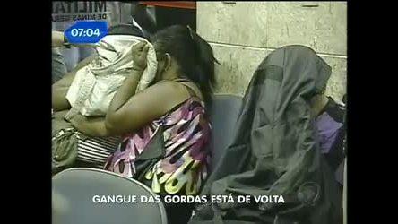 Imagens mostram gangue das gordas em ação - Notícias - R7 ...