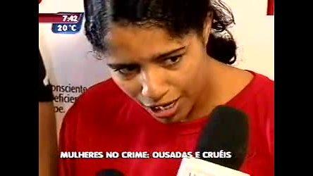 Mulheres ousadas e cruéis no mundo do crime - Minas Gerais - R7 ...