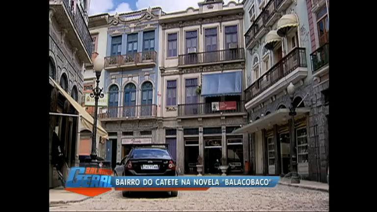 Bairro do Catete (RJ) ganha destaque na novela Balacobaco - Rio ...