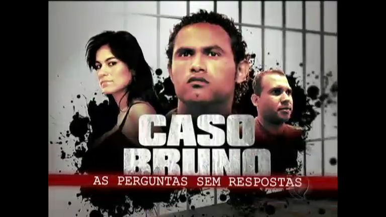 Caso Bruno: conheça detalhes que podem esclarecer a morte de ...