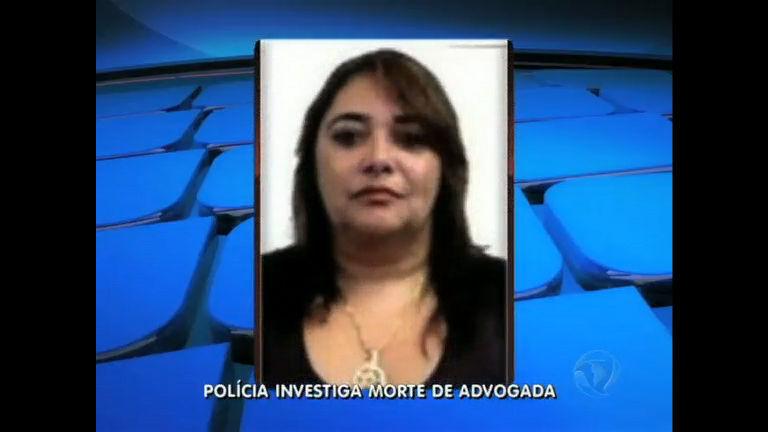 Divisão de homicídios investiga morte de advogada em Vila ...