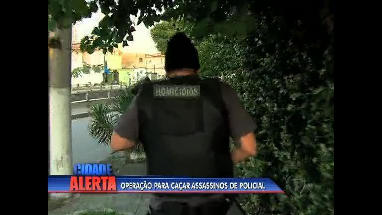 Divisão de Homicídios e Core procuram assassinos de policial no Rio