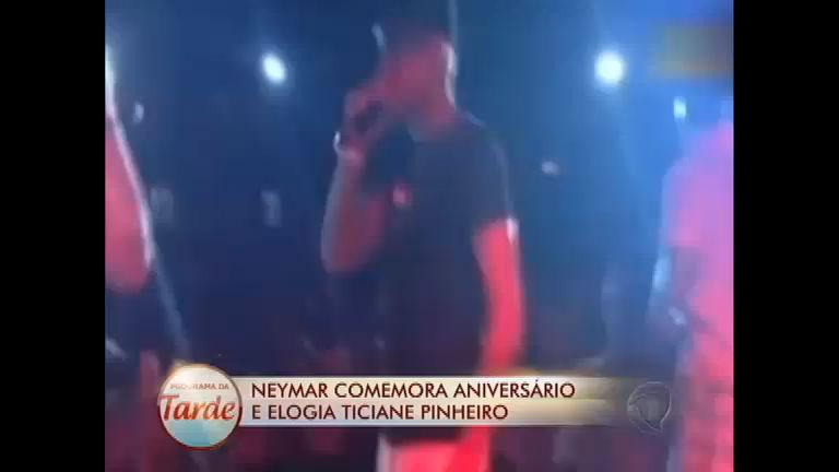 Neymar comemora aniversário de 21 anos e elogia Ticiane Pinheiro ...