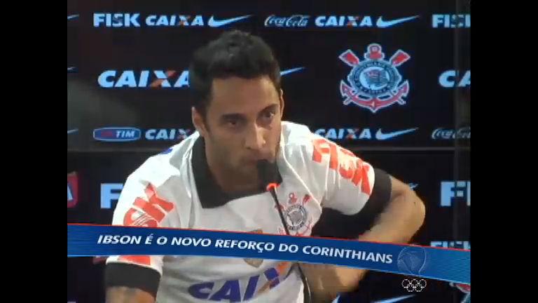 Ibson é o novo reforço do Corinthians e se prepara para substituir ...