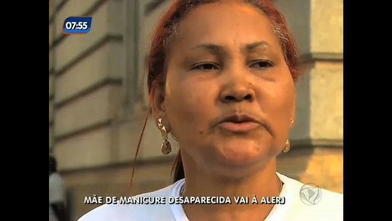 Mãe de manicure desaparecida vai à Alerj - Rio de Janeiro - R7 RJ ...