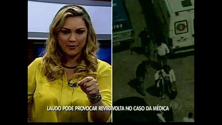 Laudo pode provocar reviravolta no caso da médica - Bahia - R7 ...
