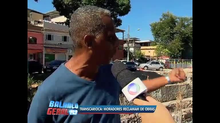 Moradores reclamam das obras da Transcarioca na zona norte do Rio