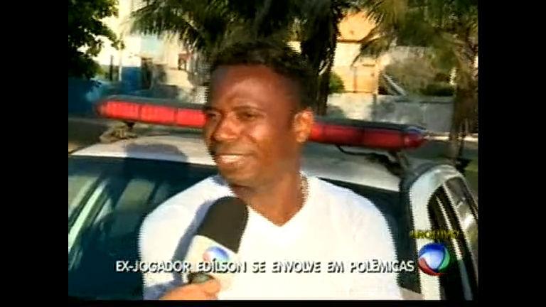 Ex-jogador Edílson se envolve em polêmicas - Bahia - R7 Bahia no Ar