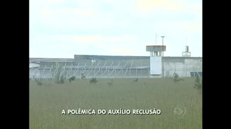 Auxílio reclusão serve para garantir o sustento da família de presos ...