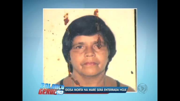Idosa morta na Maré será enterrada nesta quarta-feira ( 16) no Rio ...