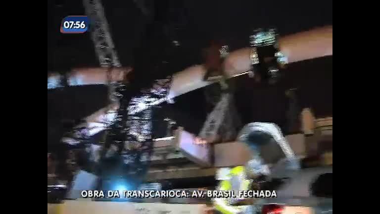 Avenida Brasil é fechada para obra da Transcarioca - Rio de ...