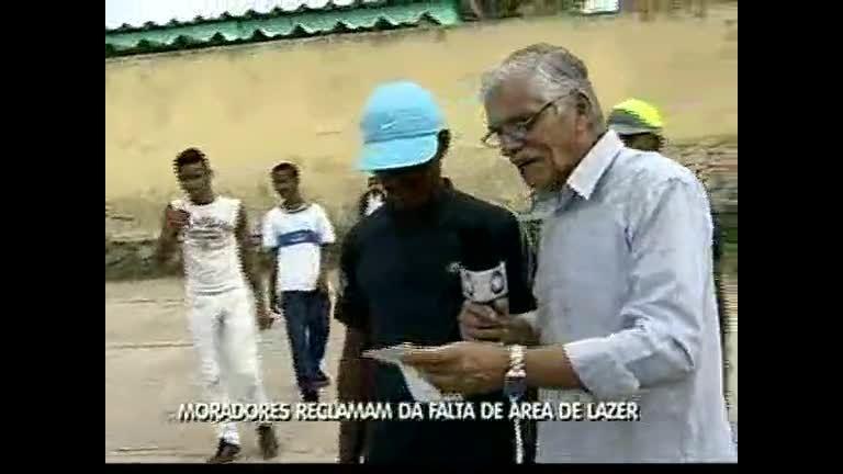 Moradores reclamam da falta de área de lazer - Bahia - R7 Balanço ...