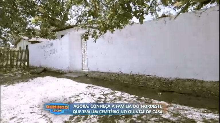 Domingo Show mostra família que tem um cemitério no quintal de ...