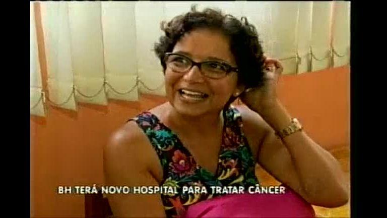 BH terá novo hospital para tratar câncer