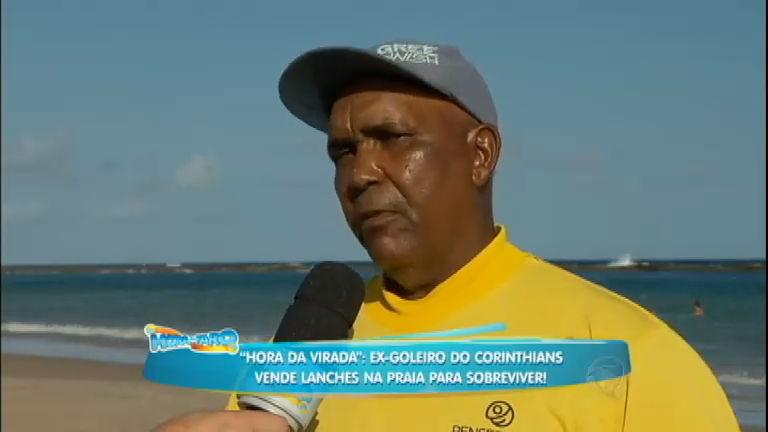 Hora Da Virada Ex Goleiro Do Corinthians Vende Lanches Na Praia Para Sobreviver