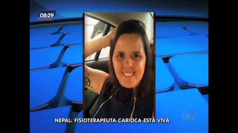 Família aguarda volta de fisioterapeuta carioca que sobreviveu a terremoto no Nepal