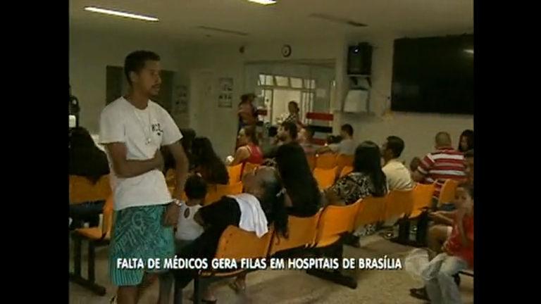 Faltam de médicos provoca filas em hospitais do DF
