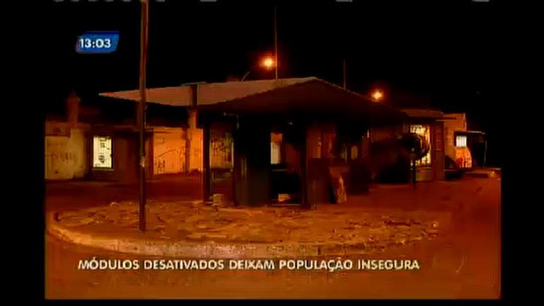 Módulos desativados policiais deixam população insegura
