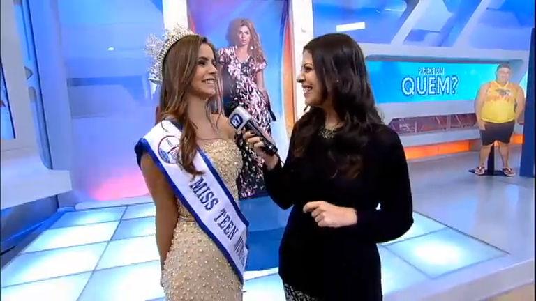 Intervalo: Miss Teen Mundial revela como se preparou para o concurso
