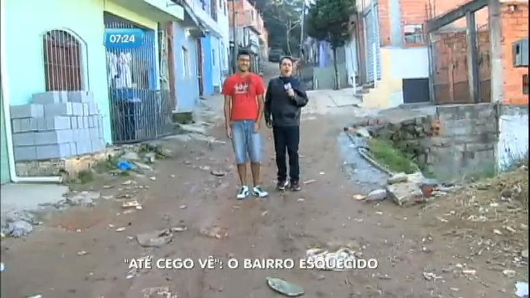Até Cego Vê: bairro é esquecido pelo poder público - Notícias - R7 ...