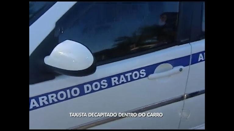 Taxista decapitado dentro do carro
