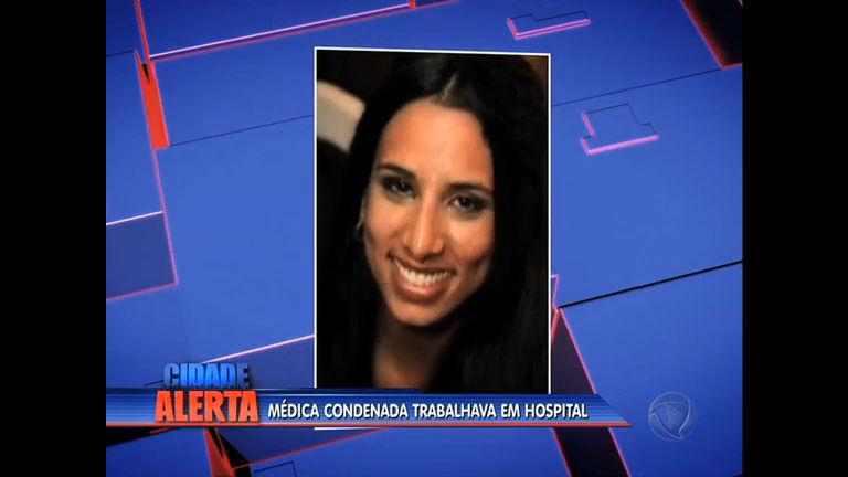 Médica condenada por homicídios em Minas Gerais é exonerada ...