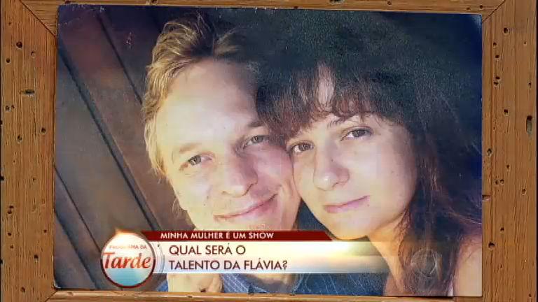 Minha Mulher É Um Show: descubra qual é o talento de Flávia ...