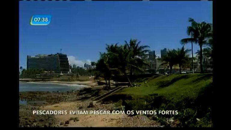 Pescadores evitam pescar com os ventos fortes - Bahia - R7 Bahia ...