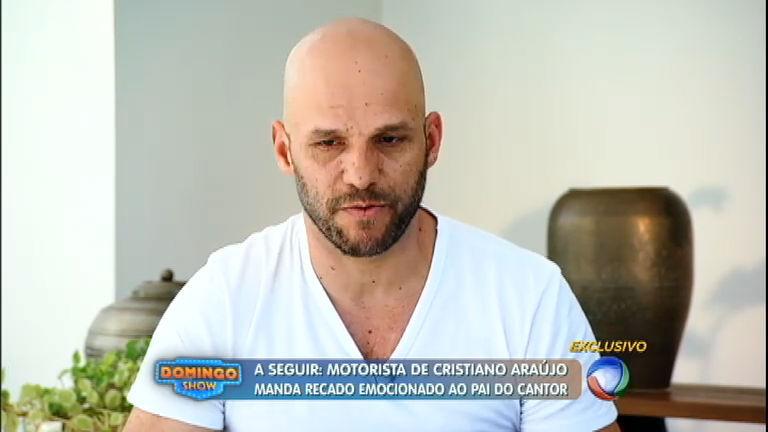 """""""Não pude fazer nada, é o que eu penso"""", diz motorista de Cristiano Araújo"""