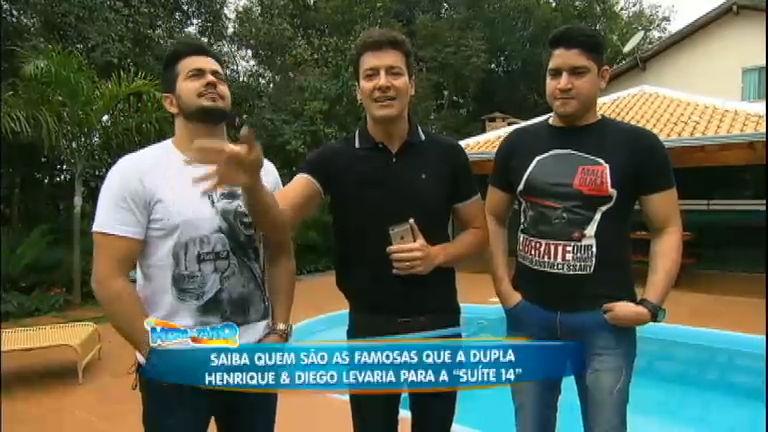 """Henrique e Diego revelam quais famosas levariam para a """"suíte 14"""""""