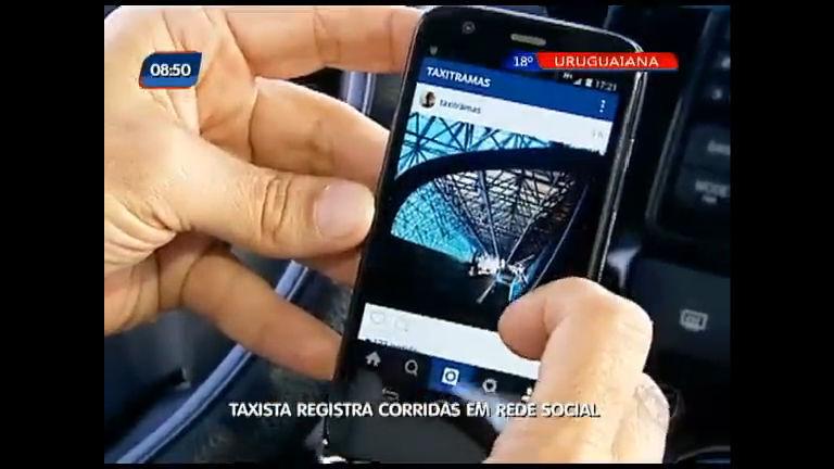 Taxista registra corridas em rede social