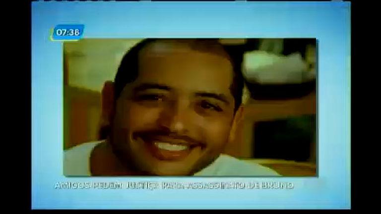 Caso Bruno: amigos pedem justiça para assinato - Bahia - R7 Bahia ...