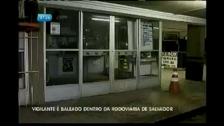 Vigilante é baleado dentro da rodoviária de Salvador