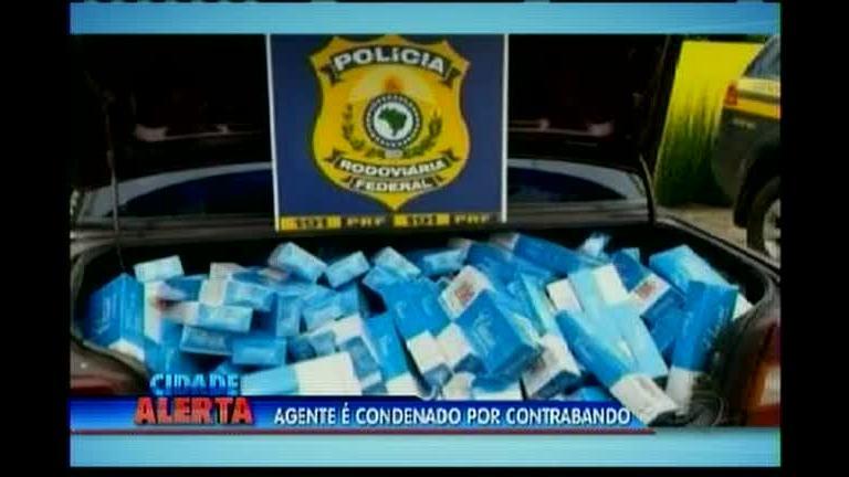 Agente é condenado por contrabando