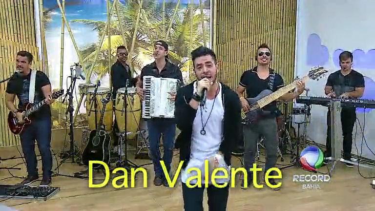 Dan Valente agita Bom D+ neste sábado (14) - Bahia - R7 Bom ...
