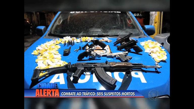 Operação de combate ao tráfico deixa seis suspeitos mortos na ...