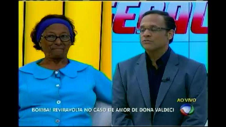 Reviravolta no caso de amor de dona Valdeci - Bahia - R7 Balanço ...