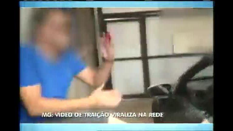 Vídeo de traição viraliza na internet - Minas Gerais - R7 MG Record