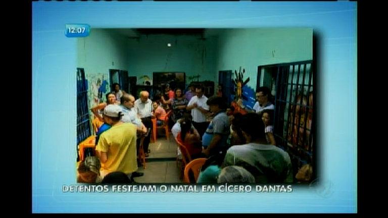Detentos festejam o Natal em Cícero Dantas - Bahia - R7 Balanço ...