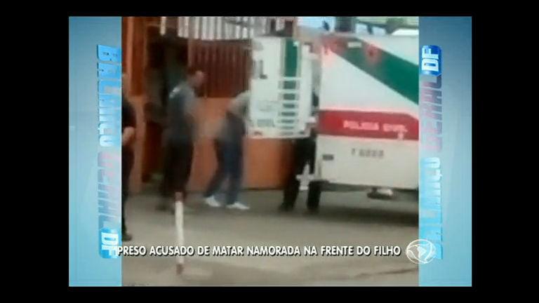 Polícia prende suspeito de matar namorada na frente do filho em ...
