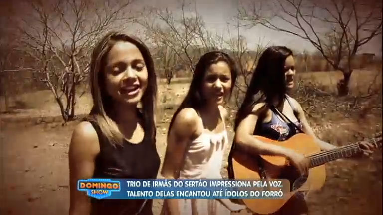 Trio de irmãs do sertão impressiona pela voz e o talento encanta até ...