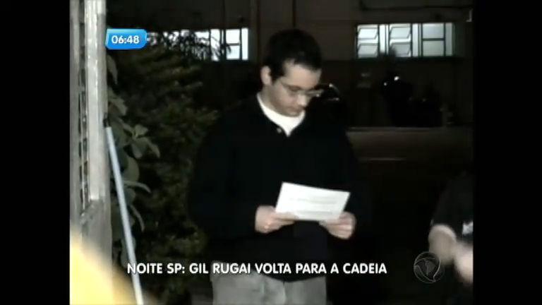 Após decisão do STF, Gil Rugai volta para a cadeia - Notícias - R7 ...