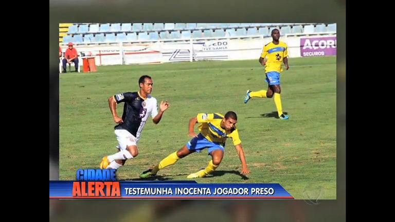 Testemunha inocenta jogador Silvestre Souza de envolvimento em ...