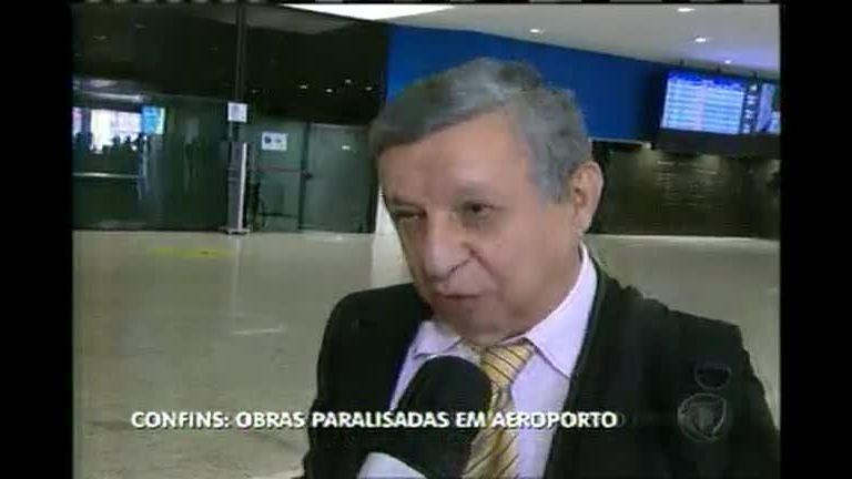 Obras paralisadas no Aeroporto Internacional de Confins - Minas ...